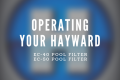operating Hayward D.E. filter