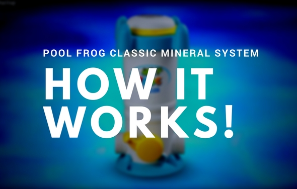 Pool Frog Mineral System – How It Works
