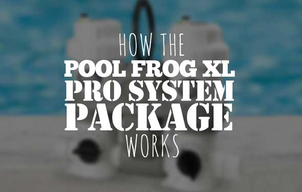 Pool Frog XL Pro System Package