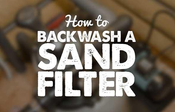 Backwash A Sand Filter