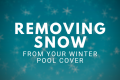 removing snow winter cover