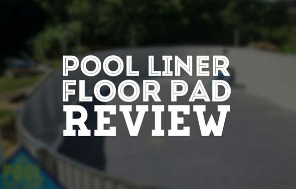 Pool Liner Floor Pad