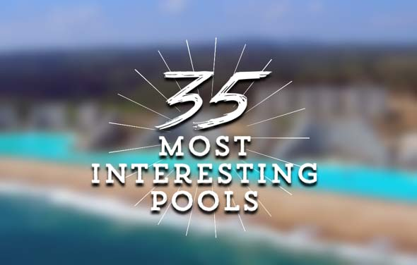35 Most Interesting Pools