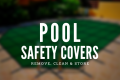 Pool Safety Cover