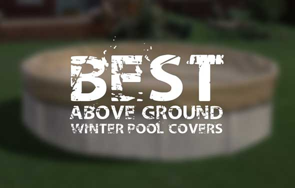 best above ground winter pool cover