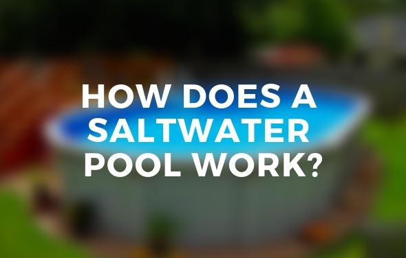 How Saltwater pools Work
