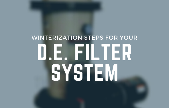 D.E. Pool Filter System Winterization Steps