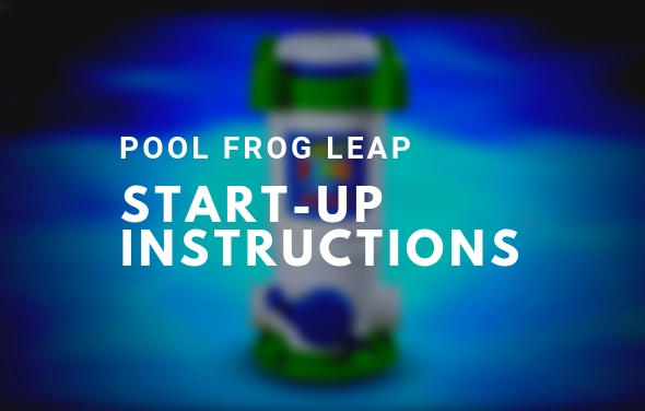 pool frog leap start up instructions