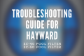 troubleshooting guide Hayward D.E.