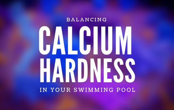 balancing calcium hardness