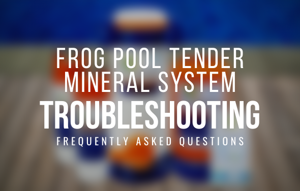 frog-pool-tender-mineral-system-faq